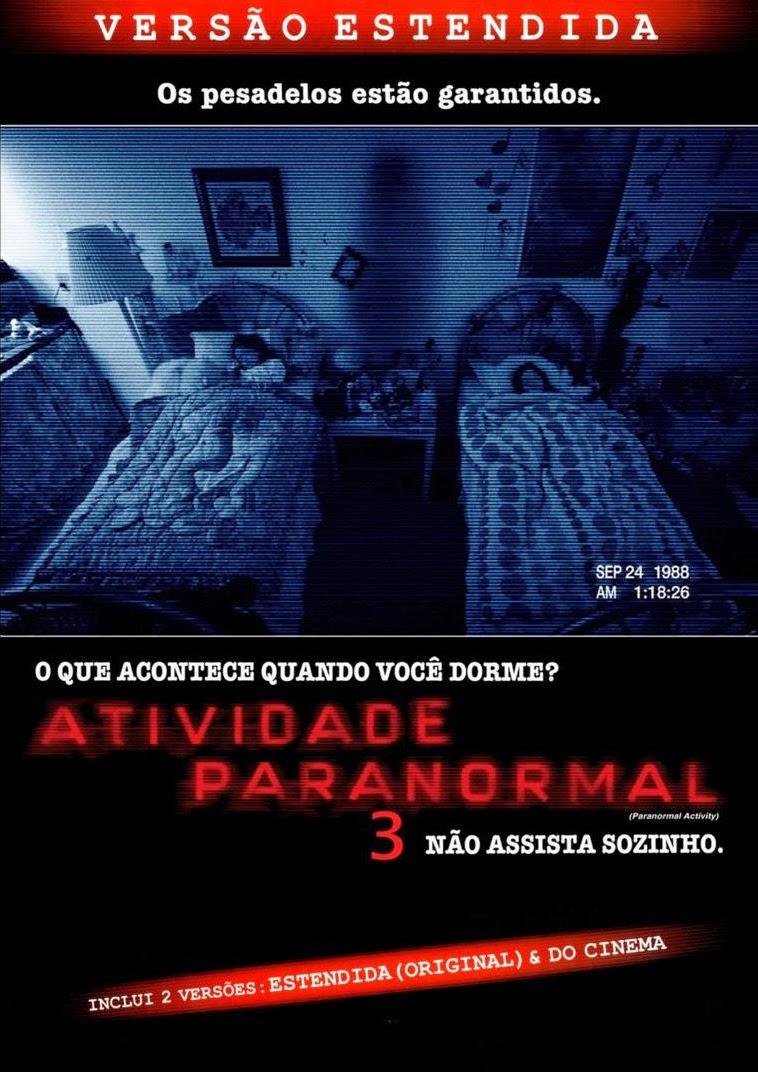 Atividade Paranormal 3 – Dublado (2011)