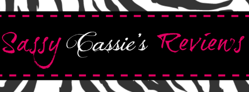 <center>Sassy Cassie&#39;s Reviews</center>