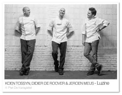 Koen Tossyn, Didier De Roover en Jeroen Meus: chefs van restaurant Luzine in Leuven
