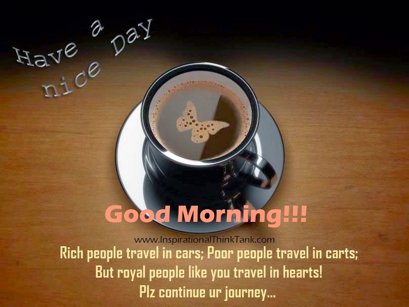 Good Morning - Have A Nice Day With Inspiring Quote On Cup Plate Picture