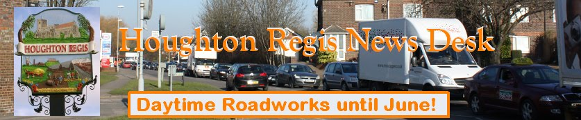 Houghton Regis News Desk