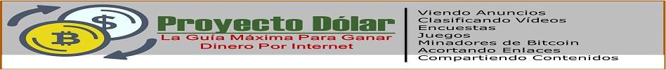 Proyecto Dólar- Ganar Dinero Por Internet