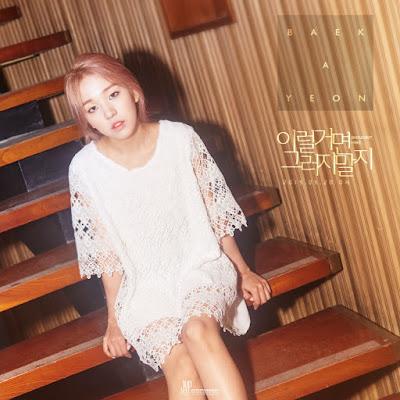 Baek Ah Yeon - Shouldn't Have
