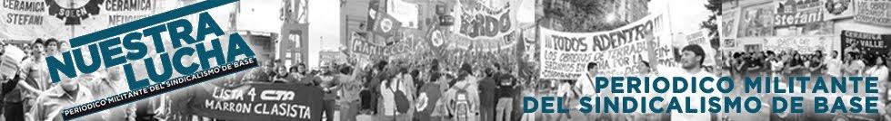 Lee y difundí NUESTRA LUCHA el periódico militnte del sindicalismo de base
