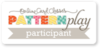 Online Card Classes - Pattern Play