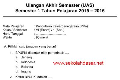 Soal UAS PKn Semester 1 Kelas 6 SD/MI Tahun 2015