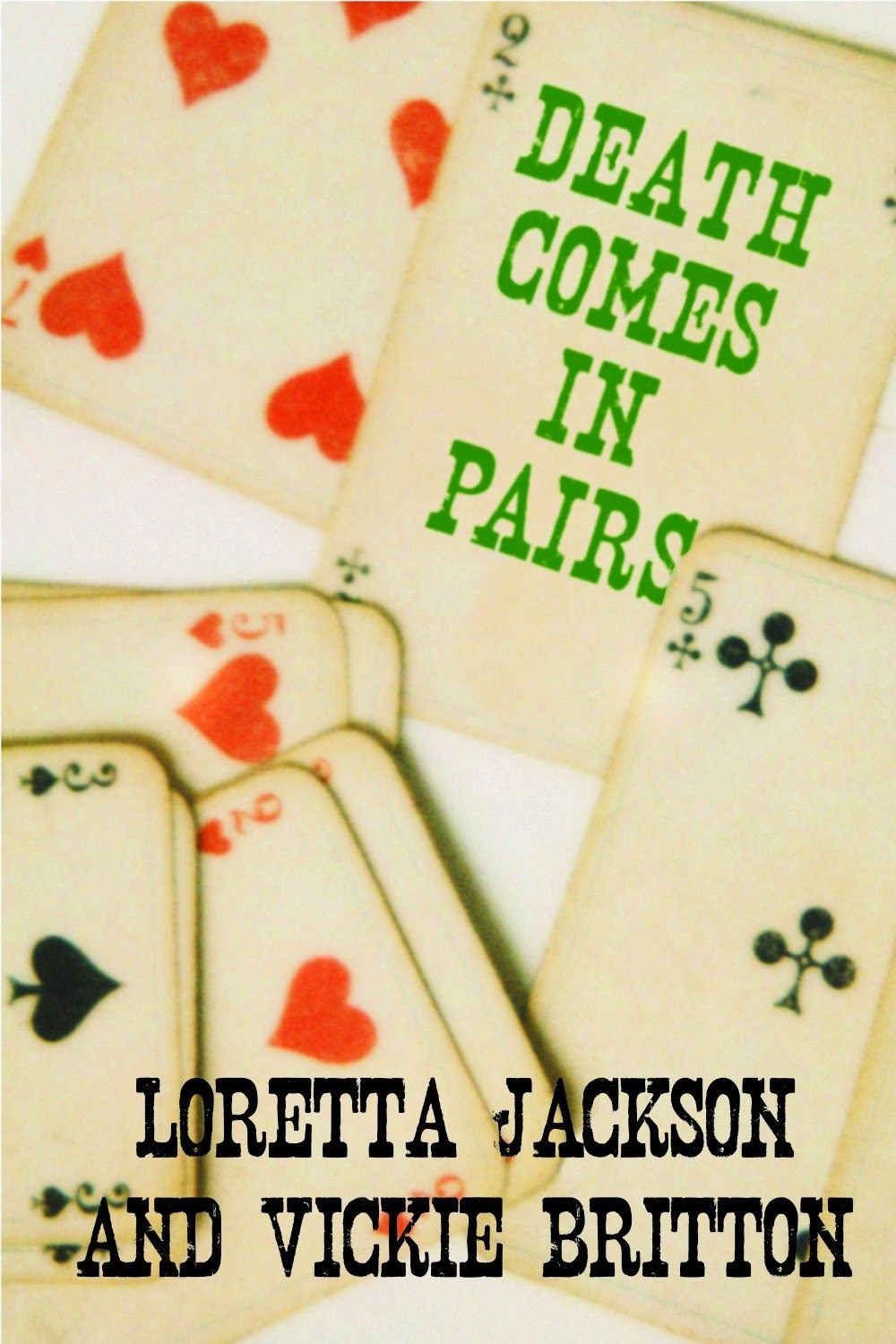 JULY SPECIAL 99c DEATH COMES IN PAIRS-A Western with a touch of romance and mystery