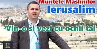 ✈️ Ierusalim - Muntele Măslinilor - Mărturii de la pelerini | Oxentia Tourism