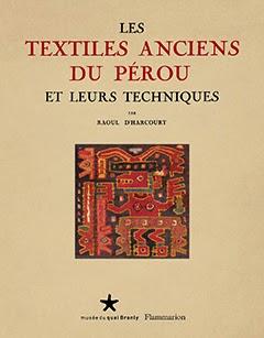 http://www.quaibranly.fr/fr/actualites/publications-du-musee/catalogues-d-exposition/ameriques/les-textiles-anciens-du-perou-et-leurs-techniques.html