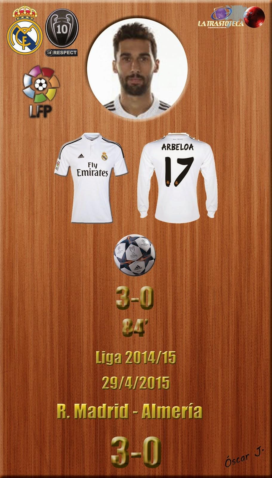Arbeloa (3-0) - Real Madrid 3-0 Almería - Liga 2014/15 - Jornada 34 - (29/4/2015)