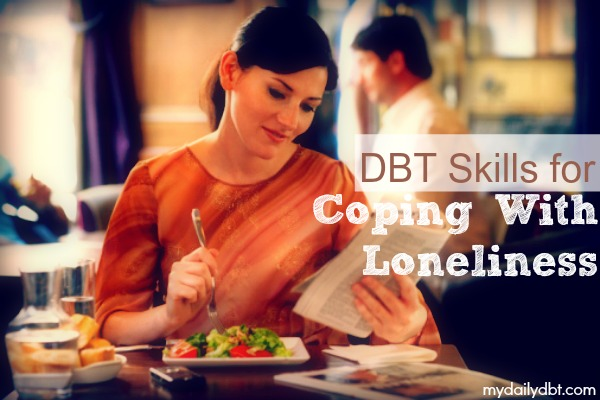 Dbt skills for coping with loneliness lonely jpg