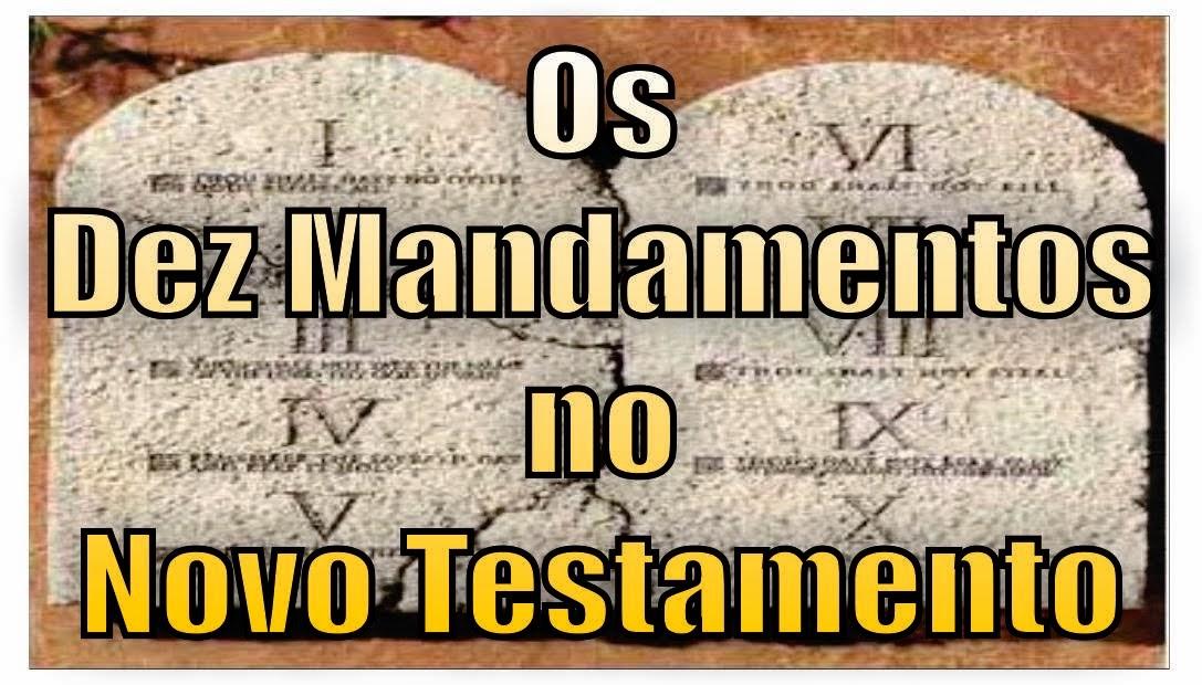 Os Dez Mandamentos no Novo Testamento