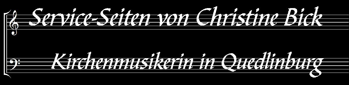 Service-Seiten von Christine Bick, Kirchenmusikerin in Quedlinburg