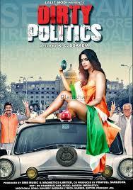 مشاهدة الفيلم الهندي السياسة القذرة Dirty Politics Full Movie كامل اونلاين 2015