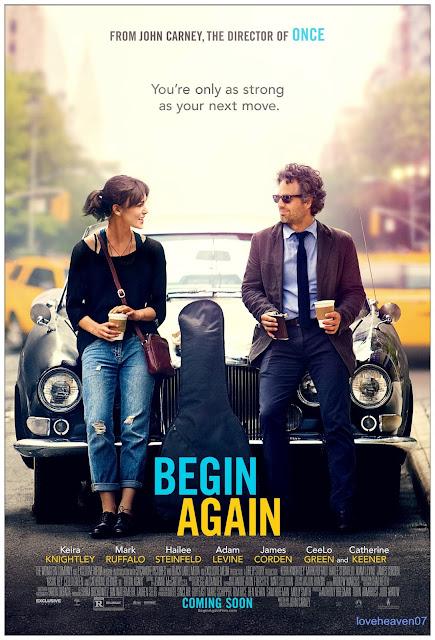 Sinopsis Film Begin Again (Adam Lavine, Keira Knightley, Mark Ruffalo)