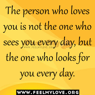 The person who loves you is not the one who sees you
