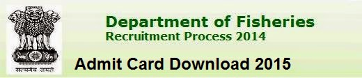 Fisheries Department Written Exam Admit Card Download 2015