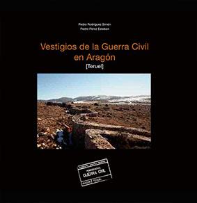 Vestigios de la Guerra Civil en Aragón (Teruel)