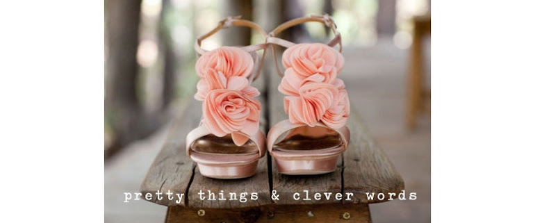 Pretty Things & Clever Words