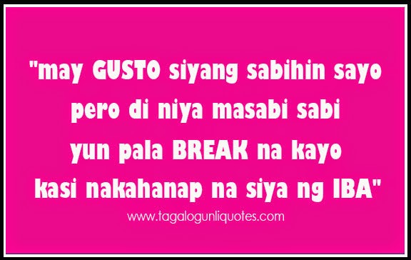 Fine Funny Quotes About Break Up Tagalog Photos - Valentine Ideas ...