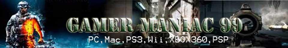 Gamer Maniac 99