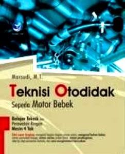 Teknisi Otodidak Sepeda Motor Bebek. Majalah Otomotif Online