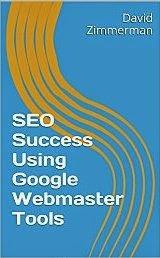 SEO Success Using Google Webmaster Tools