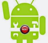 Cara Mengembalikan Pengaturan Awal Hape/HP/Handphone Smartphone Android