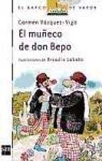 EL MUÑECO DE DON BEPO--CARMEN VASQUEZ VIGO
