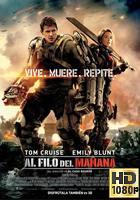 Al Filo del Mañana (2014) BRrip 1080p Latino-Ingles
