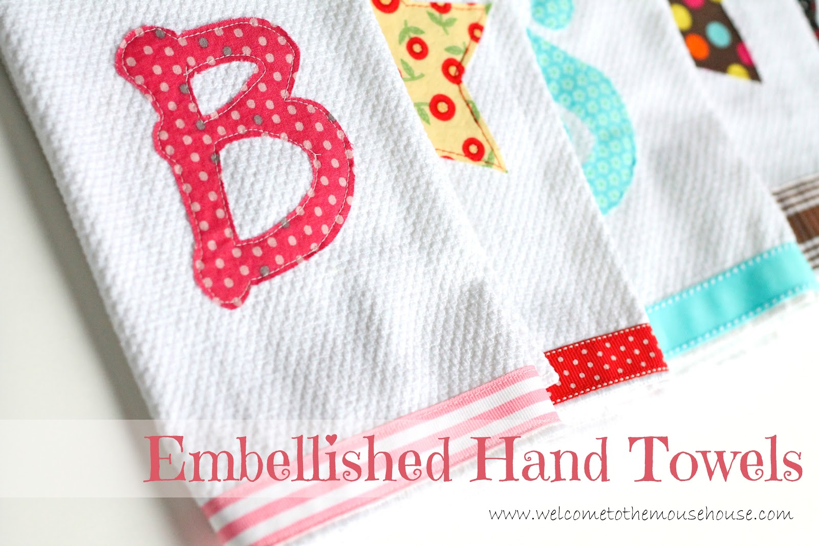 How to Embellish Hand Towels: DIY - welcometothemousehouse.com