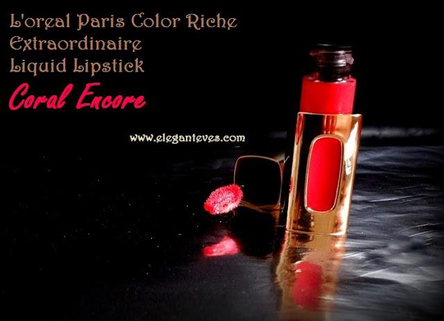L'oreal Paris Color Riche Extraordinaire Lip color #Coral Encore