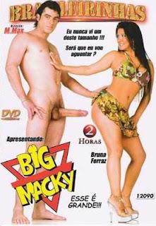 sexo Brasileirinhas   Big Macky Esse é Grande DVDRip online