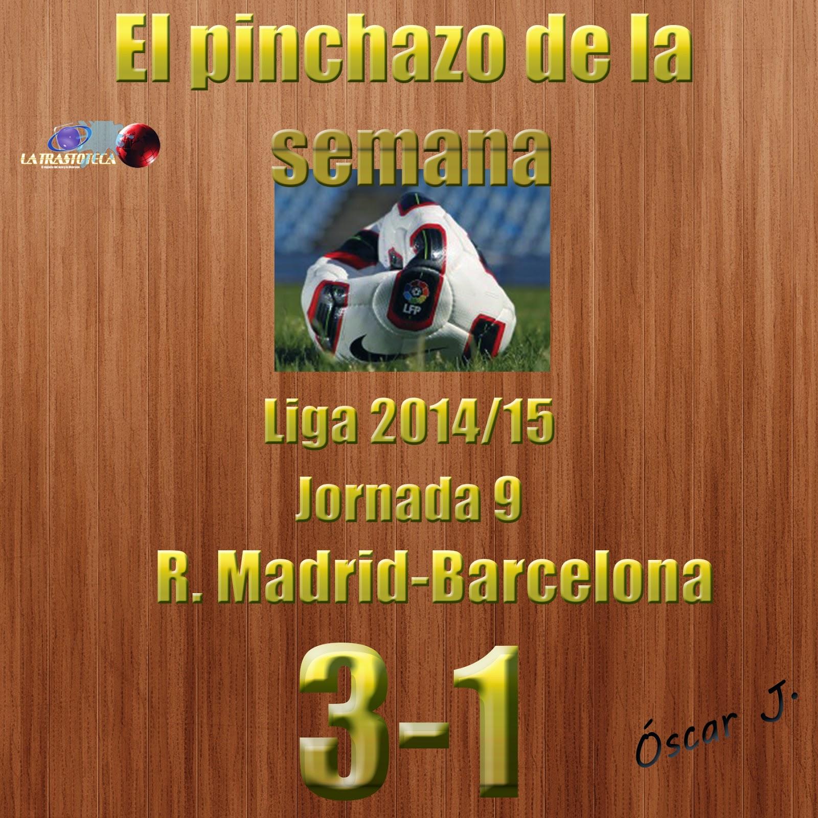Real Madrid 3-1 Barcelona. Liga 2014/15 - Jornada 9. El pinchazo de la semana.