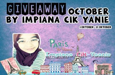 http://impianacikyaanie.blogspot.my/2015/10/giveaway-october-by-impiana-cik-yanie-1.html