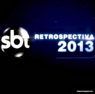 RETROSPECTIVA 2013 sbt