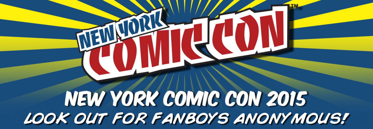 Fanboys Anonymous press crew at NYCC 2015 convention