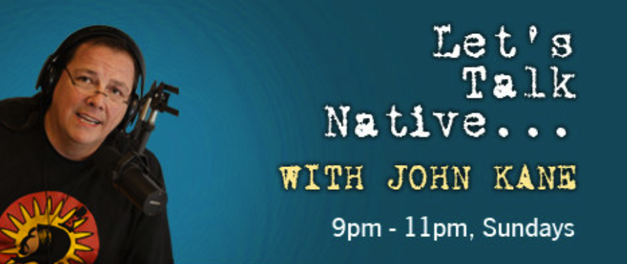 """Let's Talk Native..."" on the LTN Radio Network"