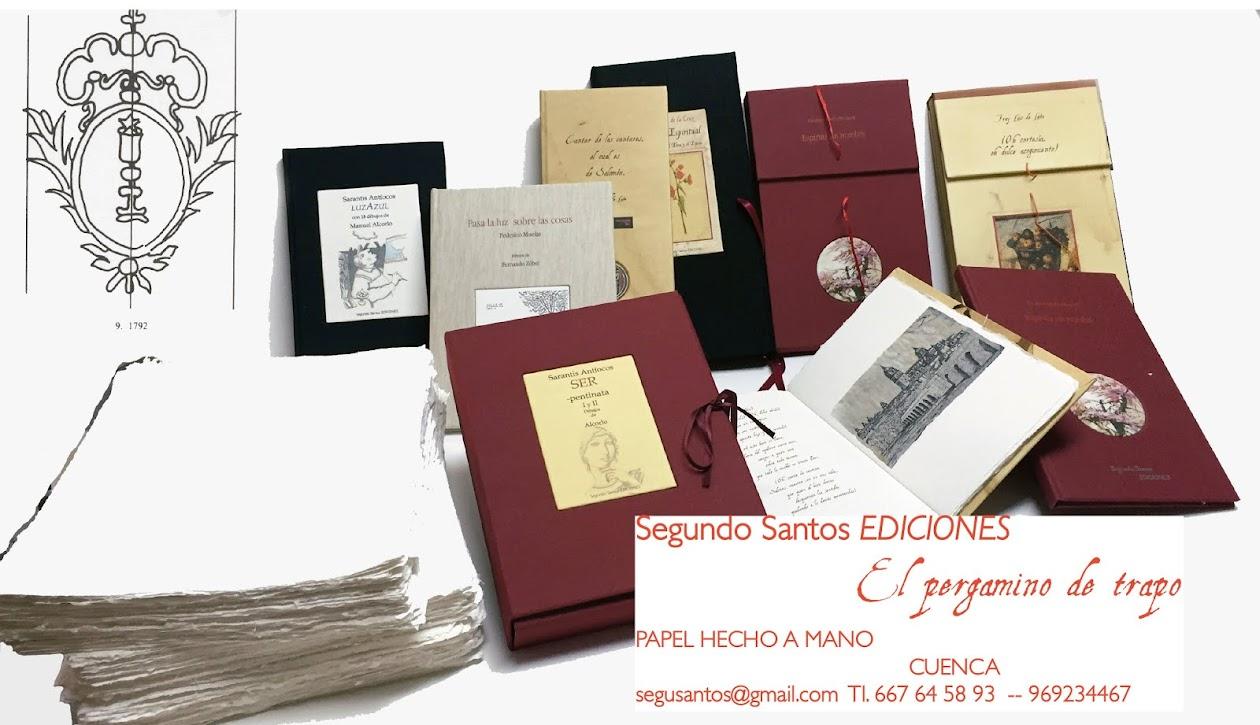 Segundo Santos Ediciones. El pergamino de trapo