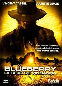 Download Filme Blueberry Desejo de Vingança – DVDRip AVI Dublado