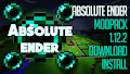 HOW TO INSTALL<br>Absolute Ender Modpack [<b>1.12.2</b>]<br>▽
