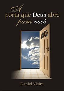 A Porta Que Deus Abre Para Você