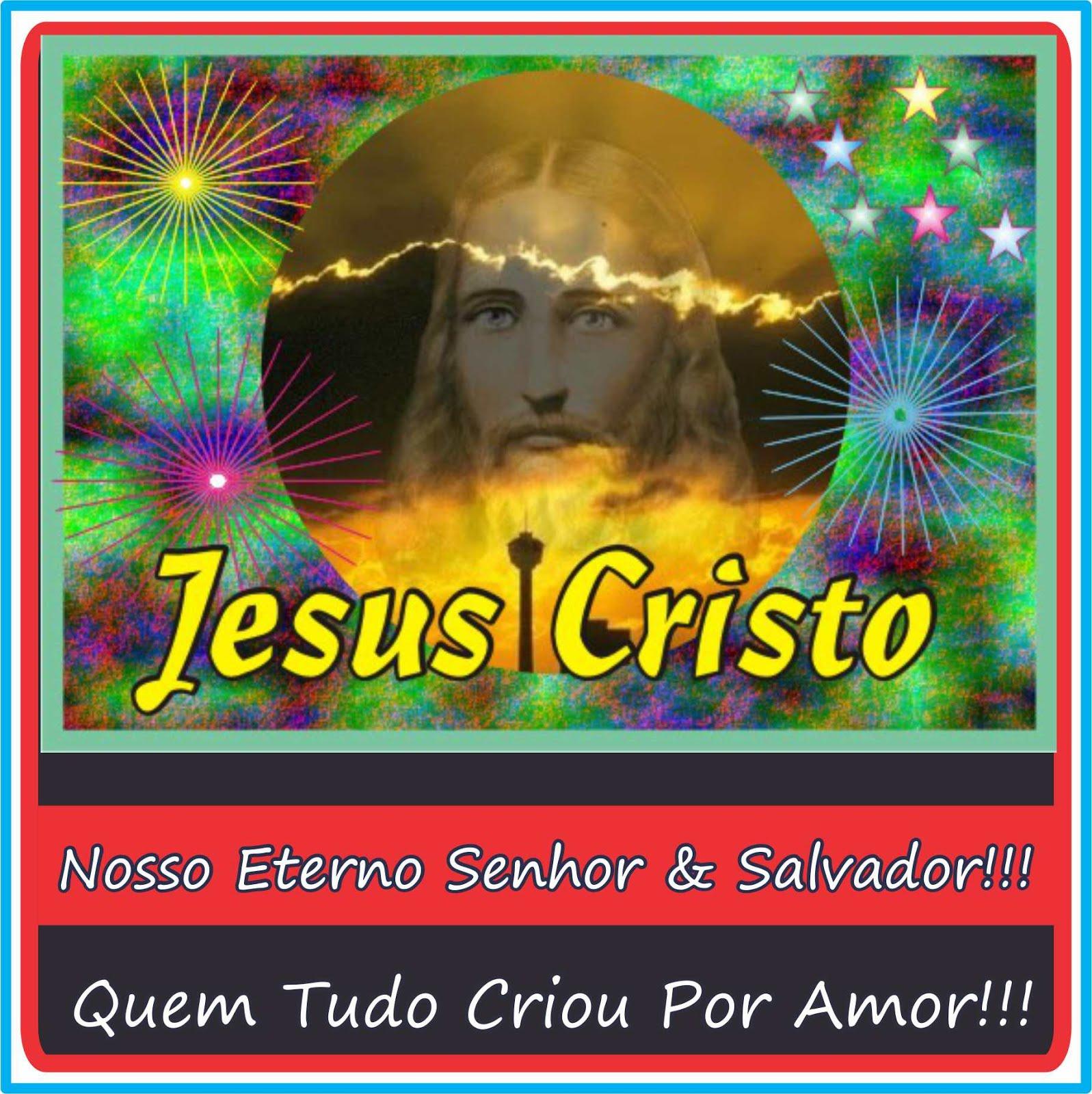 Jesus Cristo Nosso Eterno Senhor e Salvador