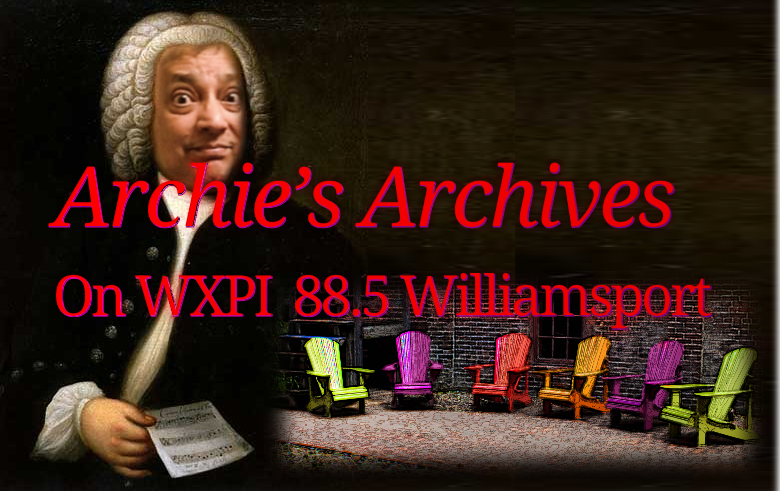 Archie's Archives on WXPI Radio