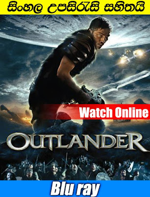 Outlander 2008 full movie watch online with sinhala subtitle