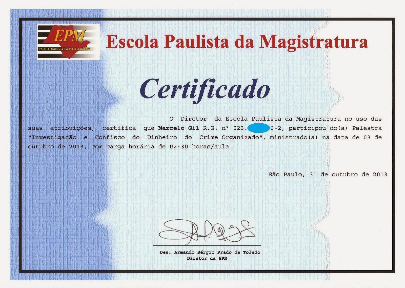 CERTIFICADO DE PARTICIPAÇÃO DE PALESTRA NA ESCOLA PAULISTA DE MAGISTRATURA - 2013