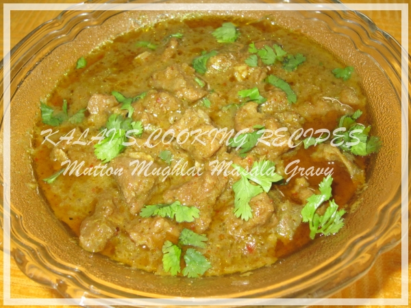 Goat Meat / Mutton Mughlai Masala Gravy - முகலாய் மட்டன் ...