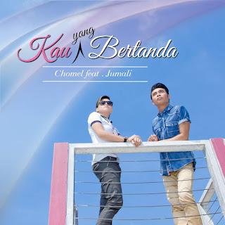 Chomel - Kau Yang Bertanda (feat. Jumali) on iTunes