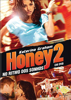 Honey 2 – No Ritmo dos Sonhos DVDRip Dublado – Torrent