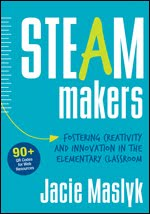 Order a copy of STEAM Makers Today!